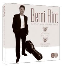 Berni Flint - Opportunity Strikes Twice. 2CD Set